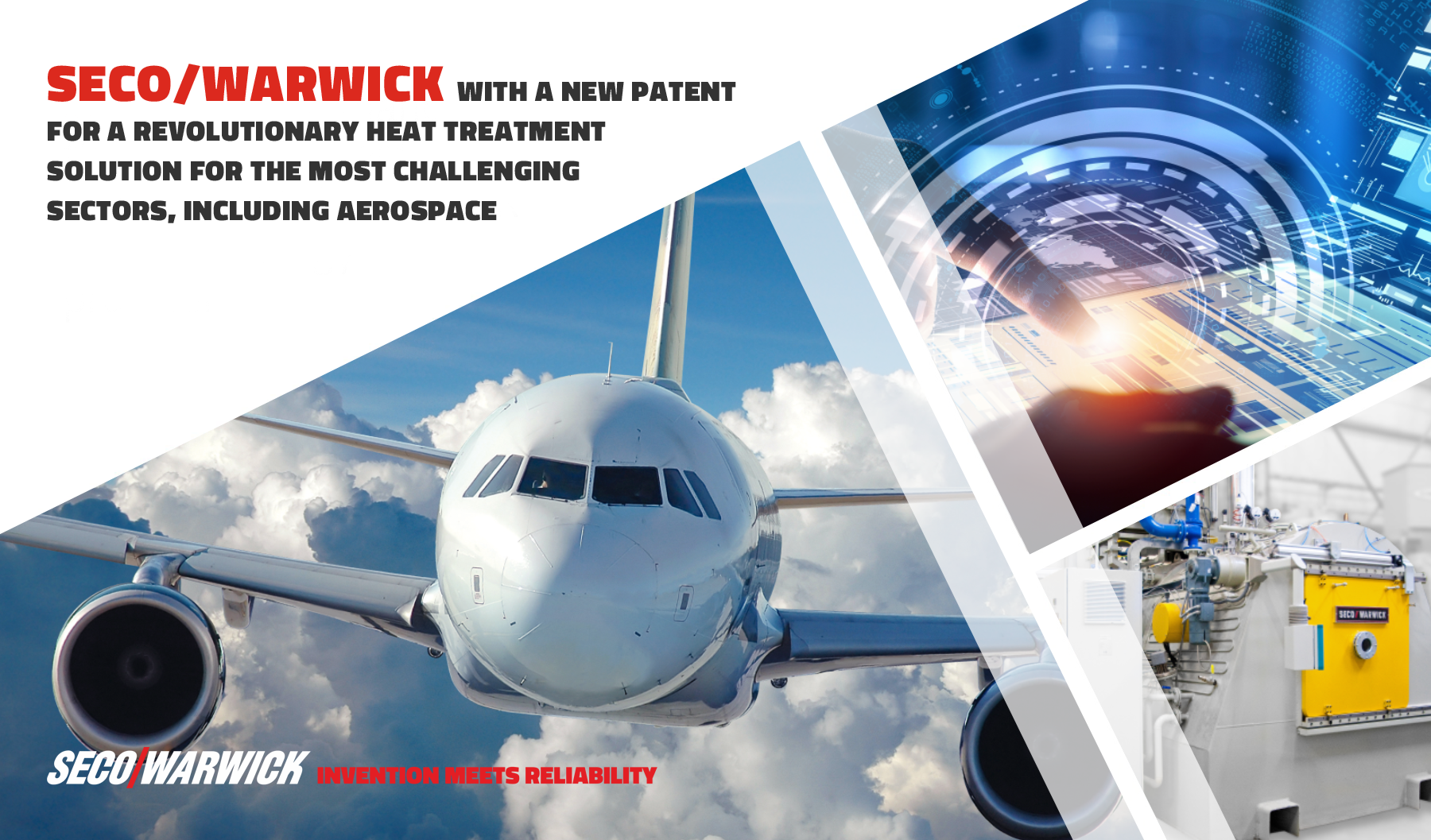 SECO/WARWICK is patenting a ground-breaking heat treatment solution for the most demanding industries, including aerospace.