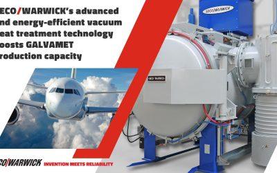 Die fortschrittliche und energieeffiziente Vakuum-Wärmebehandlungstechnologie von SECO/WARWICK wird die Produktionskapazität von GALVAMET steigern.