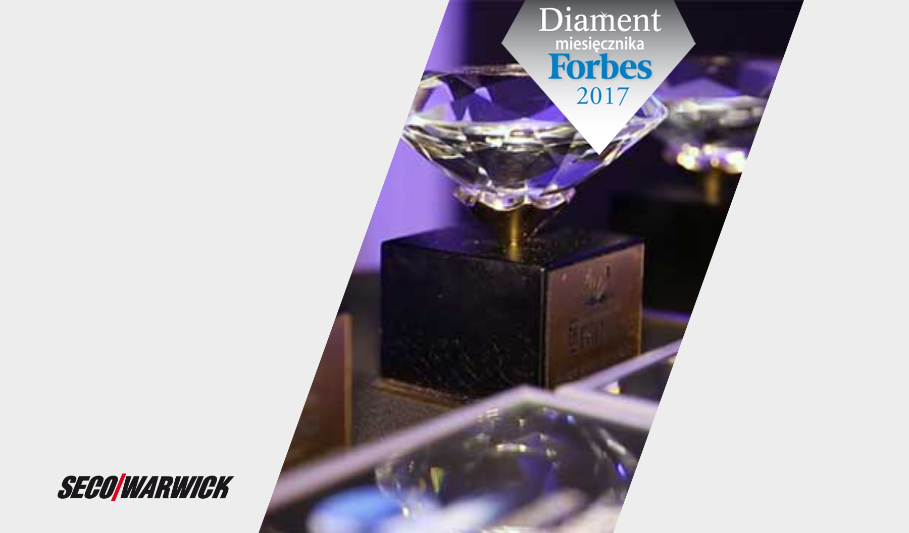 Forbes Diamonds for the best companies. Among them – SECO/WARWICK.