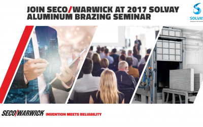 SECO/WARWICK featured technology at Solvay Aluminum Brazing Seminar