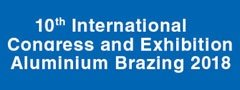 10th International Congress Aluminium Brazing and Exhibition