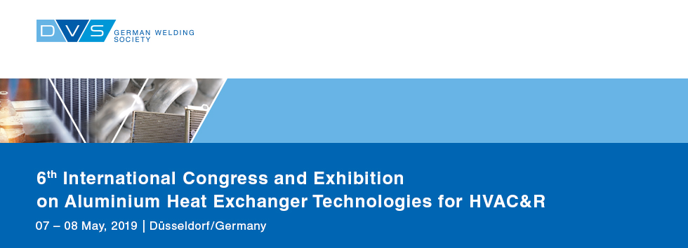 6th International Congress and Exhibition on Aluminium Heat Treatment Exchanger Technologies for HVAC&R