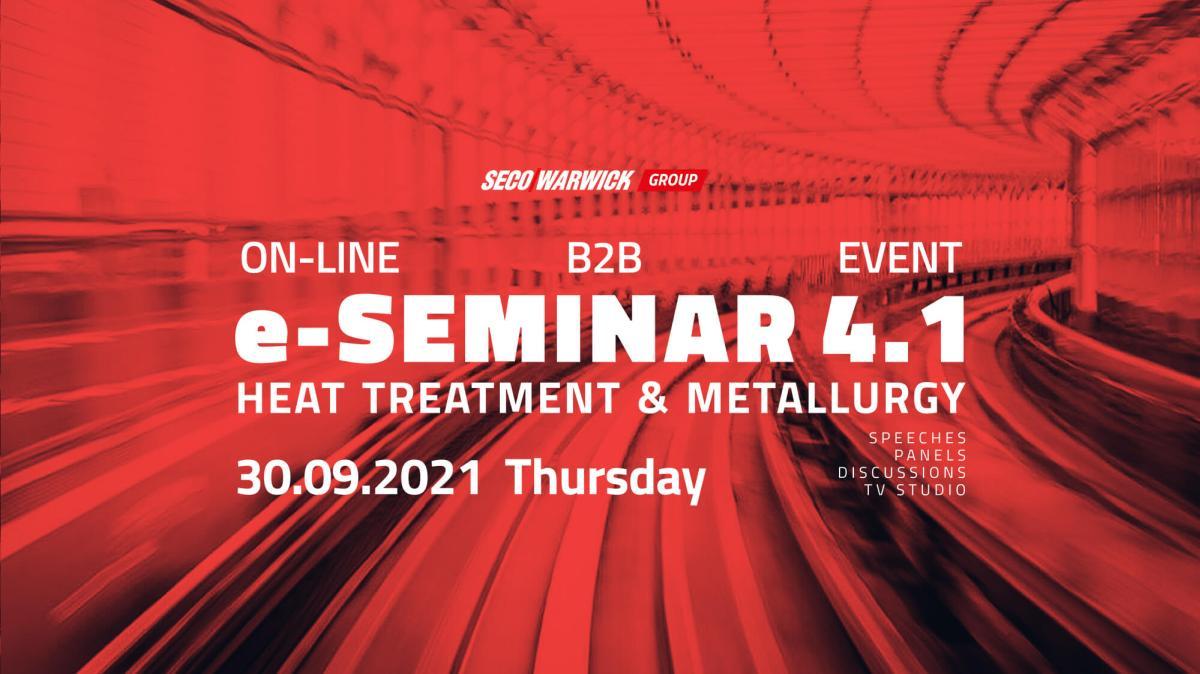 e-SEMINAR 4.1 Heat Treatment & Metallurgy 2021