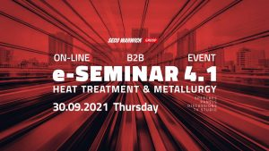"""""""E-SEMINAR 4.1"""" – the largest global on-line meeting of the metal heat treatment industry is coming soon!"""